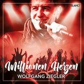 Millionen Herzen von Wolfgang Ziegler