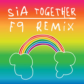 Together (F9 Remixes) de Sia