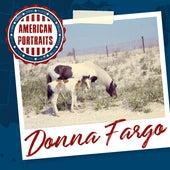 American Portraits: Donna Fargo by Donna Fargo