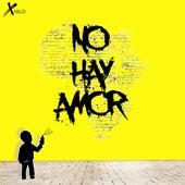 No Hay Amor by XNilo