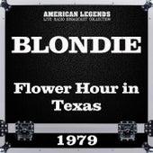Flower Hour in Texas 1979 (Live) de Blondie