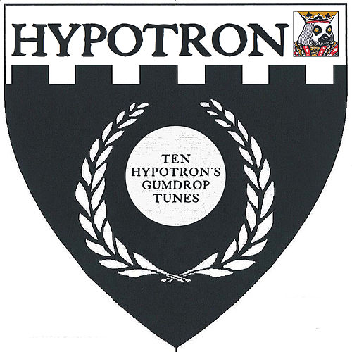Ten Hypotron's Gumdrop Tunes by Various Artists