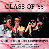 Class Of '55: Memphis Rock & Roll Homecoming by Roy Orbison