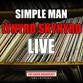 Simple Man (Live) de Lynyrd Skynyrd