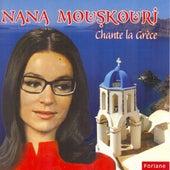 Nana Mouskouri chante la Grèce by Nana Mouskouri