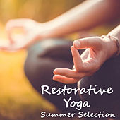 Restorative Yoga Summer Selection by Various Artists