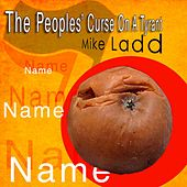 The Peoples' Curse on a Tyrant by Mike Ladd
