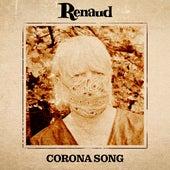 Corona Song by Renaud