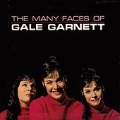 The Many Faces Of Gale Garnett de Gale Garnett