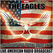 The Eagles And Special Guest Live (Live) de Eagles