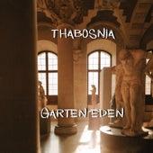 Garten Eden by ThaBosnia