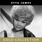 Etta James - Gold Collection by Etta James
