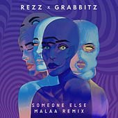 Someone Else (Malaa Remix) by Rezz
