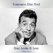 Ernie Looks At Love (Remastered 2020) de Tennessee Ernie Ford