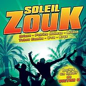 Soleil Zouk by Various Artists