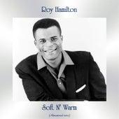 Soft N' Warm (Remastered 2020) by Roy Hamilton