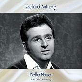 Belle Maman (All Tracks Remastered) by Richard Anthony