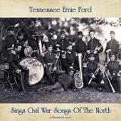 Tennessee Ernie Ford Sings Civil War Songs Of The North (Remastered 2020) de Tennessee Ernie Ford