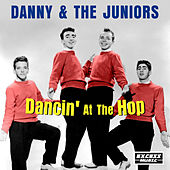 Dancin' At The Hop by Danny and the Juniors