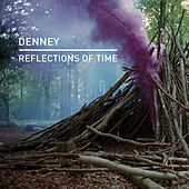 Reflections of Time von Denney