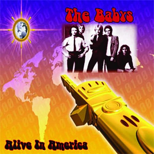 Alive In America by The Babys