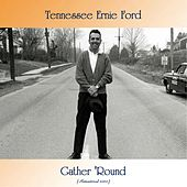 Gather 'Round (Remastered 2020) de Tennessee Ernie Ford