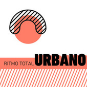 Ritmo Total Urbano von Various Artists