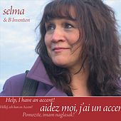 Aidez moi, j'ai un accent! von Selma