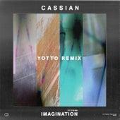 Imagination (Yotto Remix) von Cassian