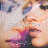 Dami-Nation by Natalia Damini