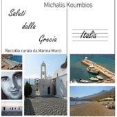 Saluti Dalla Grecia by Michalis Koumbios (Μιχάλης Κουμπιός)