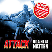 Ooa Hela Natten by The Attack