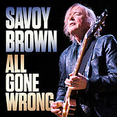 All Gone Wrong de Savoy Brown