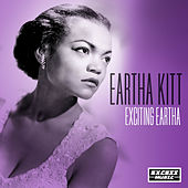 Exciting Eartha by Eartha Kitt