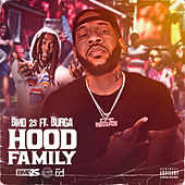 Hood Family (feat. Burga) by Bmd 25