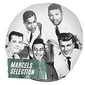 Marcels Selection by The Marcels