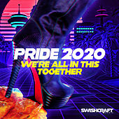 Swishcraft Pride 2020 - We're All in This Together de Various Artists
