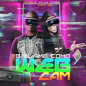 Bailame Como Webcam by Jhonier El Mas Que Compone