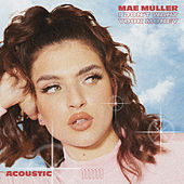 I Don't Want Your Money (Acoustic) by Mae Muller