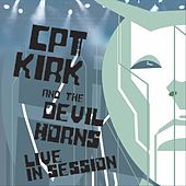 Cpt. Kirk and the Devil Horns (Live in Session) de Kirk Covington