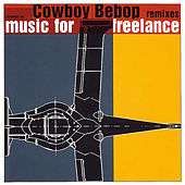 COWBOY BEBOP Remixes Music for Freelance by Various Artists