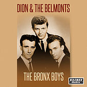 The Bronx Boys by Dion