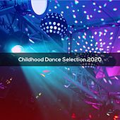 Childhood Dance Selection 2020 by Tola