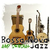 Bossa Nova and Sensual Jazz by Various Artists