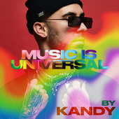 Music is Universal: PRIDE by KANDY by Various Artists