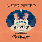 Super Gifted de Voxyzie Bone