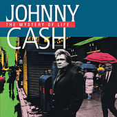 The Mystery Of Life von Johnny Cash