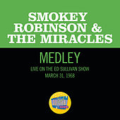 I Second That Emotion/If You Can Want/Going To A Go-Go (Medley/Live On The Ed Sullivan Show, March 31, 1968) de Smokey Robinson