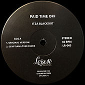 Itza Blackout by Paid Time Off