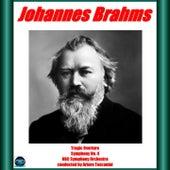 Brahms: Tragic Overture, Symphony No. 4 by NBC Symphony Orchestra